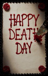 Watch Happy Death Day Full Movies Online Free HD   http://web.watch21.net/movie/440021/happy-death-day.html  Genre : Thriller, Mystery, Horror Stars : Jessica Rothe, Israel Broussard, Ruby Modine, Rachel Black, Charles Aitken, Jason Bayle Runtime : 0 min.  Happy Death Day Official Teaser Trailer #1 () - Jessica Rothe Movie HD