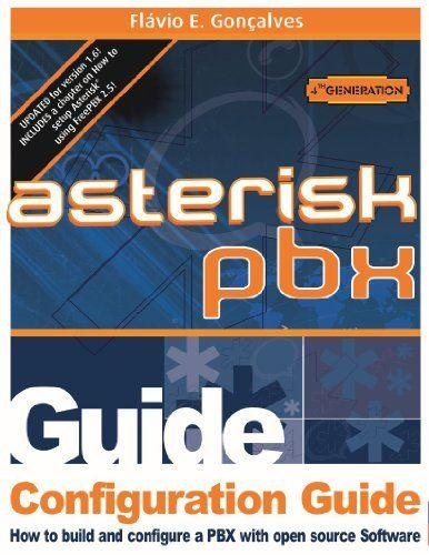 Configuration Guide for Asterisk PBX 1.4 and 1.6 by Flavio Goncalves. $8.86. Publisher: V,Office; 1st edition (May 1, 2010). 461 pages