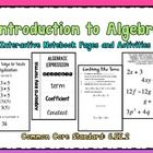 Introduction to Algebra Interactive Notebook Pages + Acitvities Common Core Standard: 6.EE.2  Included in this product:  *Algebra Vocabulary Foldab...