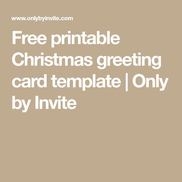 Free printable Christmas greeting card template | Only by Invite