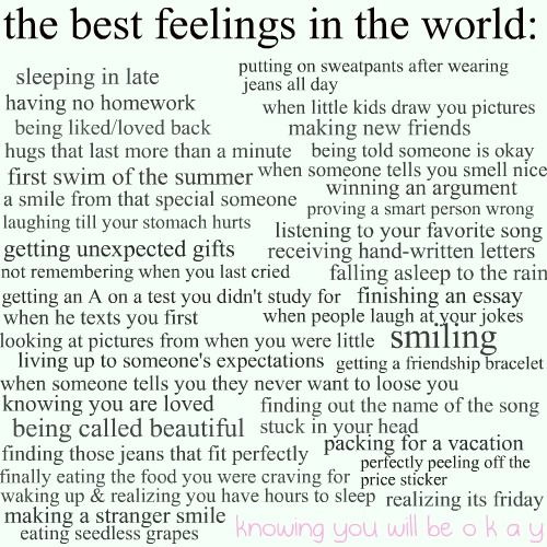 some of the best feelings in the world.