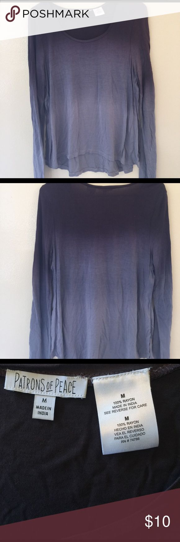 Patrons of Peace Ombré Gray Hilo Hem Top This super cute hipster top is in brand new condition and ready to rock! It is a great weight and is 100% Rayon. Patrons's of Peace Tops Tees - Long Sleeve