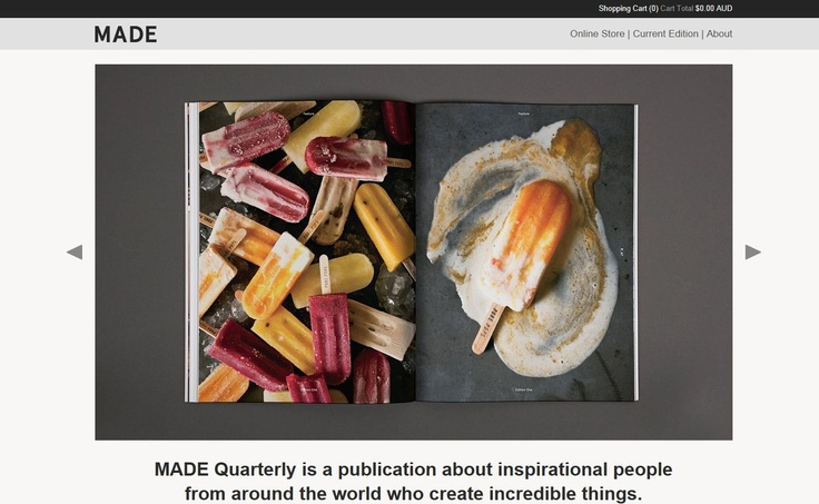 """MADE Quarterly is """"a publication about inspirational people   from around the world who create incredible things"""""""