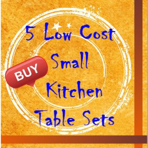 Low Cost Small Kitchen Table Sets