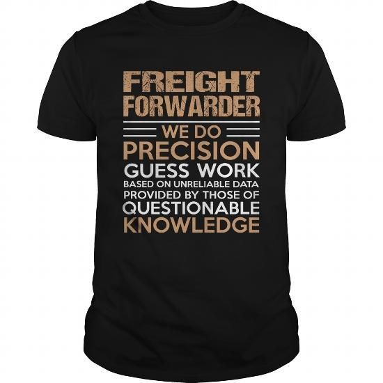 FREIGHT-FORWARDER #style #T-Shirts. GET  => https://www.sunfrog.com/LifeStyle/FREIGHT-FORWARDER-138590290-Black-Guys.html?60505