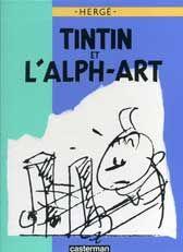 Tintin et l'Alph-Art. Aquest és el que jo tinc