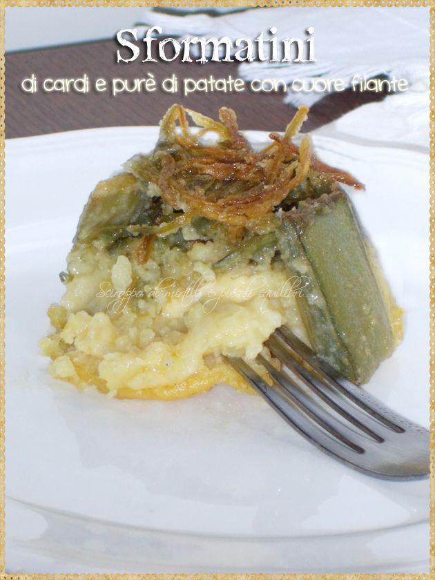 Sformatini di cardi e purè di patate con cuore filante (Thistles and mashed potatoes with heart melted)