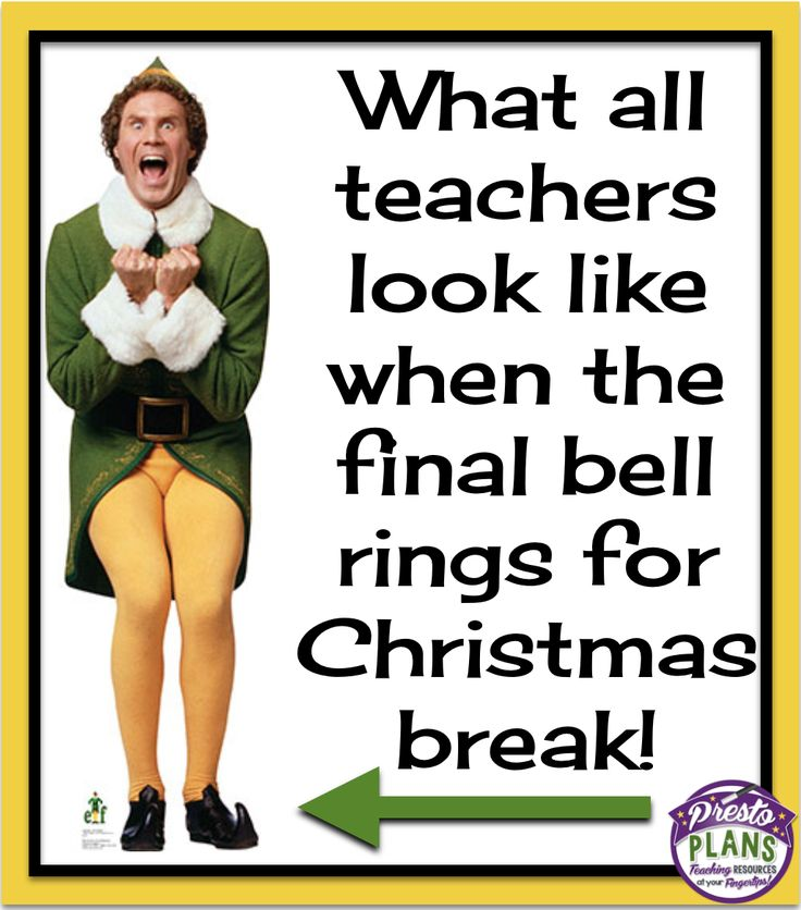 Image result for almost christmas break meme for teachers