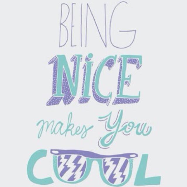 Nice = Cool, duh.