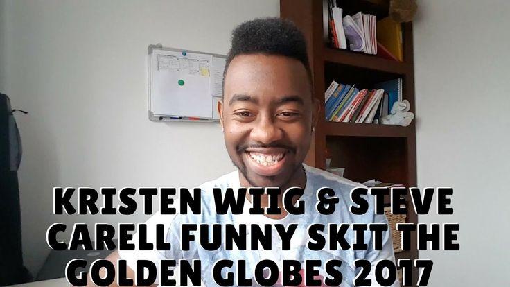 Kristen Wiig And Steve Carell Funny Skit The Golden Globes 2017 #Reaction