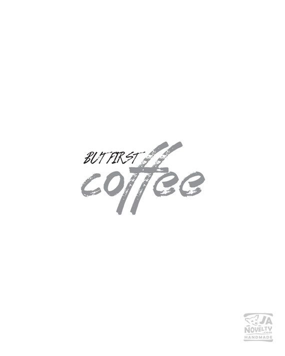 But first coffee Coffee printable Coffee poster by JAnoveltyDeSign