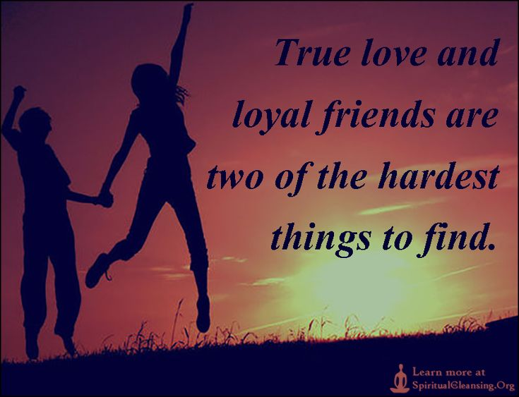 True Love And Loyal Friends Are Two Of The Hardest Things To Find |  SpiritualCleansing Quotes | Pinterest | Loyal Friends, Quotes Images And  Inspirational