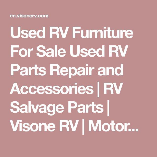 Used RV Furniture For Sale Used RV Parts Repair and Accessories | RV Salvage Parts | Visone RV | Motorhomes And Repairable Wrecks | Used RV Parts Monaco RV Parts | Prevost RV Parts | Holiday Rambler Parts | Alfa Visone RV Junk Yard - RV Dismantler , visonerv.com