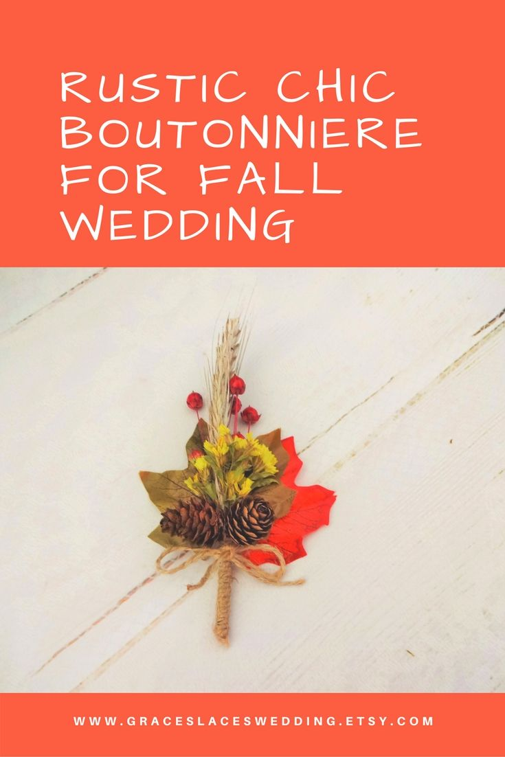 Beautiful handmade fall wedding buttonhole #weddingboutonniere #fallwedding  #autumnwedding #rusticboutonniere #rusticlapelpin #groomsmenboutonniere