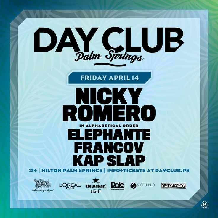 Day Club presents progressive house dj Nicky Romero spinning + other djs in the desert at Hilton Palm Springs this Friday!