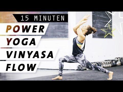 Yoga Power Vinyasa Flow | Dynamisch & Kraftvoll | 15 Minuten Ganzkörper Programm - YouTube