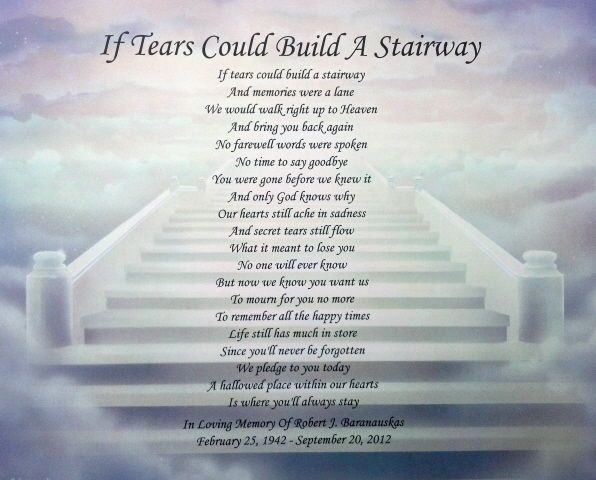 if tears could build a stairway personalized poem gift. Black Bedroom Furniture Sets. Home Design Ideas