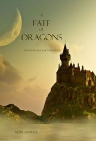 A Fate of Dragons By Morgan Rice - Budding warrior Thor prepares to make a valiant stand against a horde of unspeakable monsters called the Hundred. An epic fantasy saga full of suspense and intrigue, with over 1,600 five-star ratings on Goodreads!