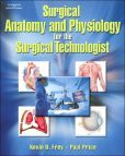 Surgical Anatomy and Physiology for the Surgical Technologist / Version 1 7b522fe83985ed0e794c1ce11ae5719c  core curriculum kevin oleary