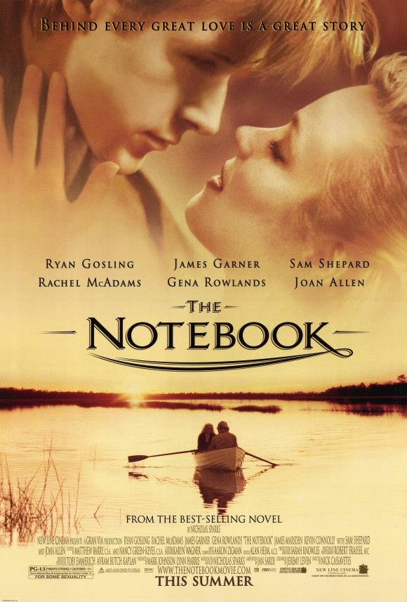 The Notebook- such a great movie