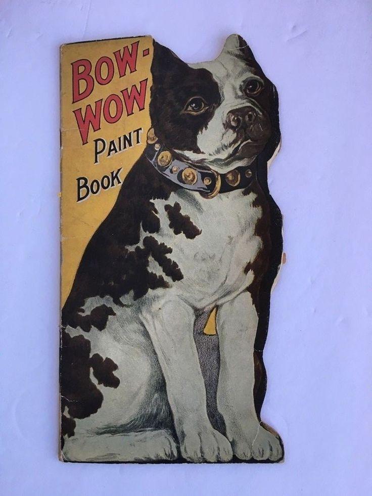 Rare Vtg Antique Bow Wow Paint Book 1915 Saalfield Publishing Co