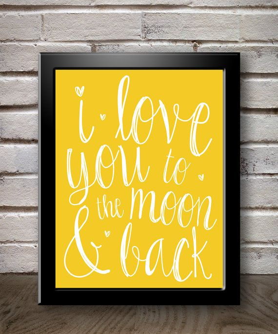 I Love You To The Moon And Back Wall Art 111 best i love you more images on pinterest | love you to, to the