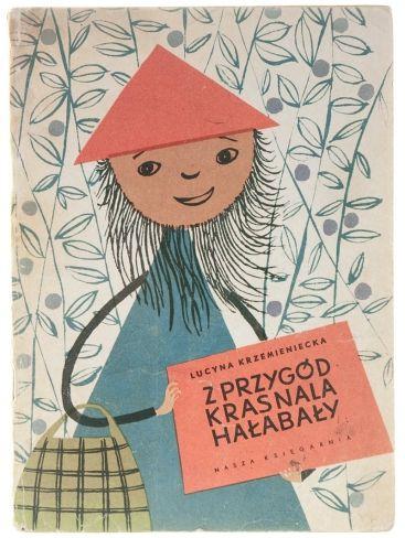 """""""Z przygód krasnala Hałabały"""" - Lucyna Krzemieniecka, Zdzisław Witwicki"""