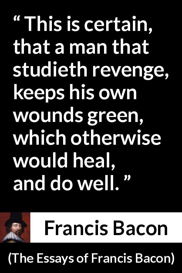 best francis bacon essays ideas francis bacon  find this pin and more on francis bacon quotes by markj1208