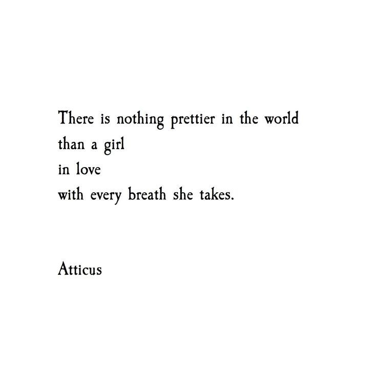 I fall in love with a world through their eyes.   /atticuspoetry/ #atticuspoetry