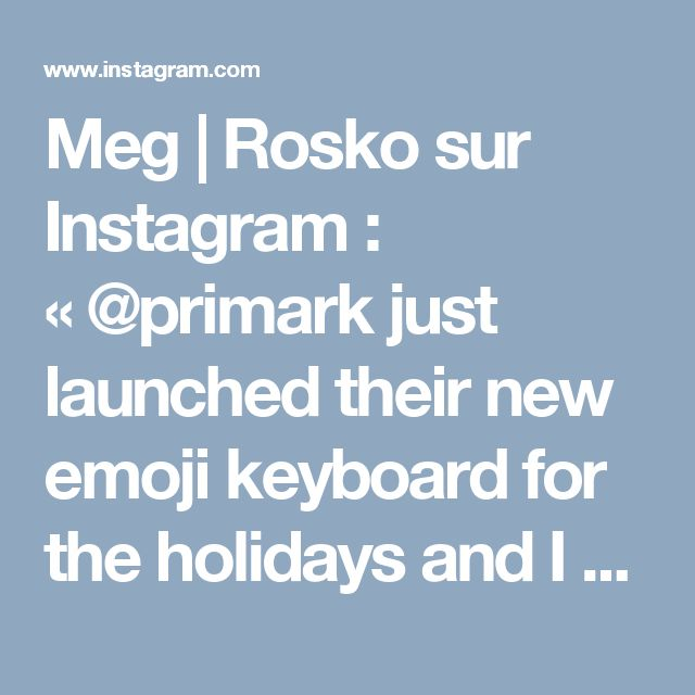 Meg | Rosko sur Instagram : «@primark just launched their new emoji keyboard for the holidays and I got the chance to bake some macarons based off the new designs!…» • Instagram