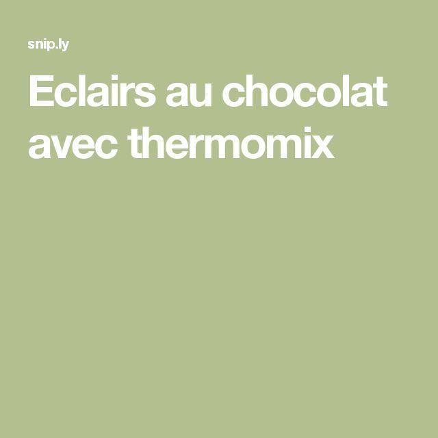 Eclairs au chocolat avec thermomix