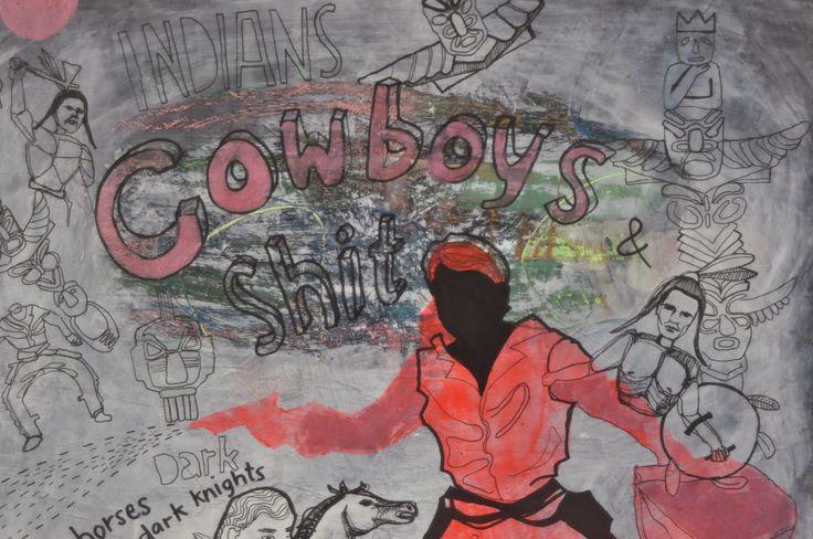 cowboys indians and shit, mixed media.