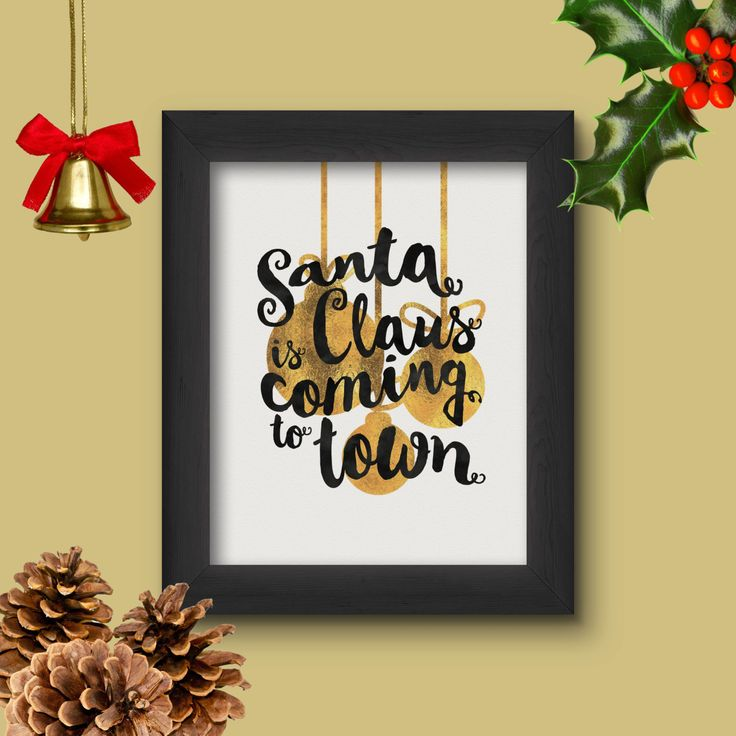 Santa Claus is Coming to town, Gold Foil, Christmas Festive Wall Art, Instant Download, 300DPI, 8x10, A4, Decor, Festive Decoration by DesignableSupplies on Etsy