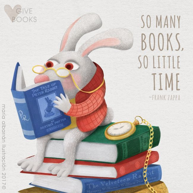 So many #books, so little time / Tantos #libros y tan poco tiempo ~Frank Zappa   * * * María Albarrán IllustrationⒸ http://agendagrafica.blogspot.com.es/ #InternationalBookGivingDay #AliceinWonderland #Rabbit #Illustration #Reading