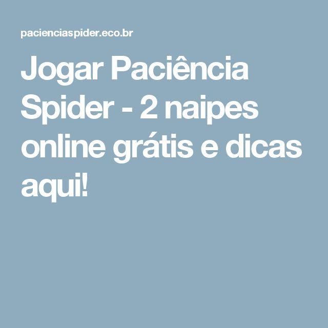 Jogar Paciência Spider - 2 naipes online grátis e dicas aqui!