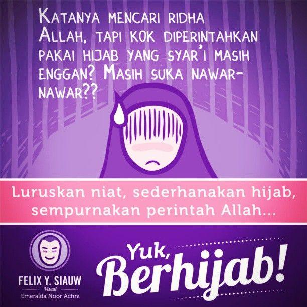 Yuk jujur, sudahkah kita berhijab demi mengejar ridha Allah ta'ala? :') #YukBerhijab #Hijab