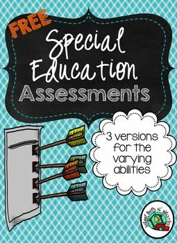 FREE! Special Education Assessments. There are three versions for the varying abilities. Includes social skills, reading, math, and more!