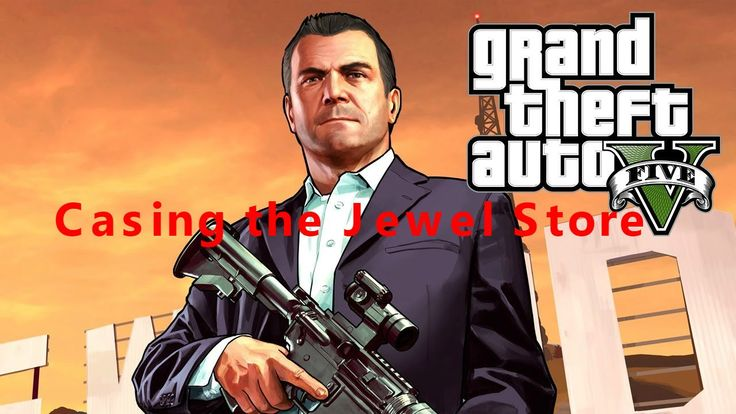 GTA 5 - Mission #11 - Casing the Jewel Store