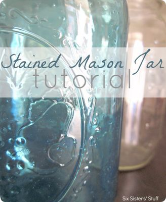 DIY Stained Mason Jar Tutorial, perfect for any centerpiece! #Stainedmasonjar #DIY #sixsistersstuff