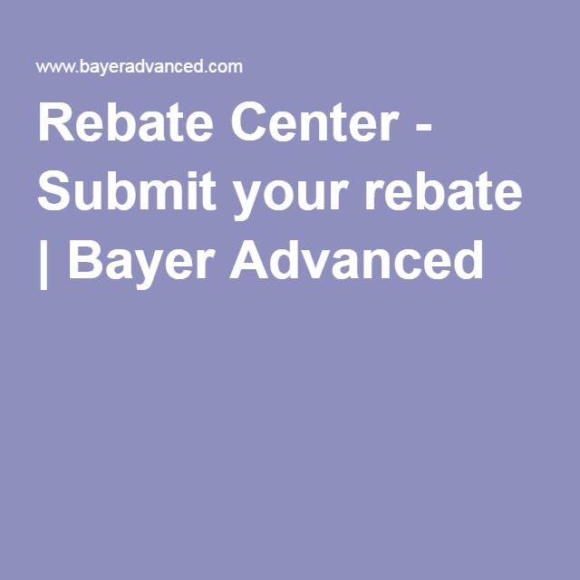Rebate Center - Submit your rebate | Bayer Advanced
