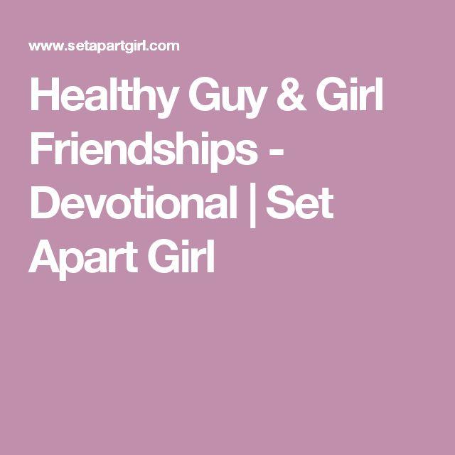 Healthy Guy & Girl Friendships - Devotional | Set Apart Girl