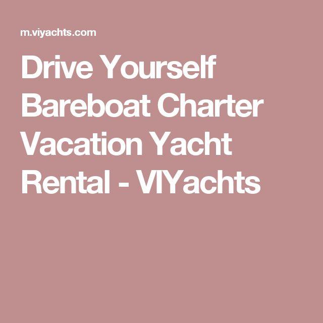 Drive Yourself Bareboat Charter Vacation Yacht Rental - VIYachts