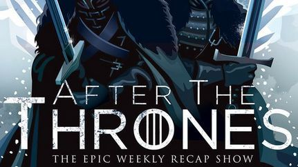 """After the Thrones"" - It took five years, but HBO has finally woken up, smelled the coffee, and decided to create an official Game of Thrones aftershow.  According to HBO's press release, After the Thrones will take ""a lively, humorous and sophisticated look at the hit HBO series ""Game of Thrones.""""   The show will be available ""on Mondays on HBO NOW, HBO GO and HBO On Demand, as well as other affiliate portals."""