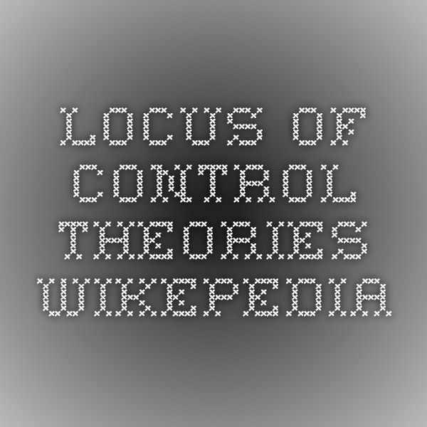Locus of Control Theories Wikepedia