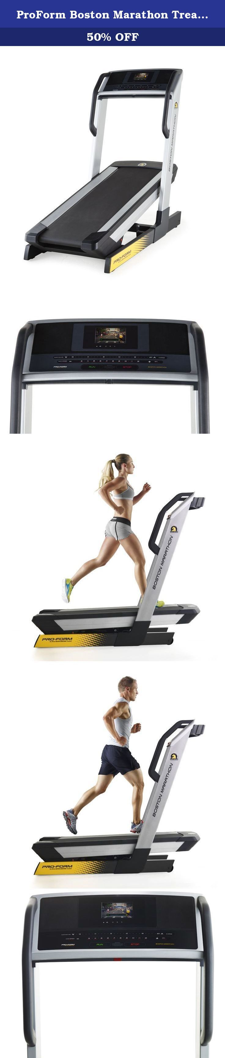 ProForm Boston Marathon Treadmill. ProForm, the No. 1 brand of treadmills and fitness equipment worldwide, partners with the elite Boston Athletic Association to create the official training treadmill of the Boston Marathon. Designed with intelligence, the Boston Marthon Treadmill is powered with innovative tools propelling you to victory and better results. Condition for the historic marathon using our HD video workouts of the actual Boston race course. Our industry-leading iFit…