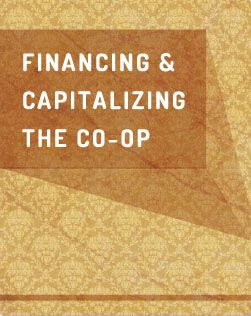 Financing & Capitalizing the Co-op | Cultivating Food Coops