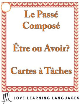 20 task cards - cartes  tches- for practicing the French pass compos with tre and avoir.  Students can work cooperatively or individually.  Each card features a sentence with a blank to fill in with the pass compos.  Students are given the infinitive form of the verb that must be conjugated in the pass compos.