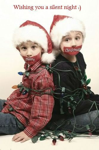 """""""Wishing you a silent night"""" I may have just found my holiday photo card idea for the year."""