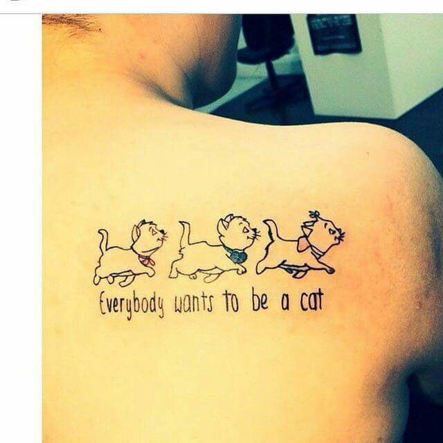 Everybody wants to be a cat. Aristocats. Tattoo