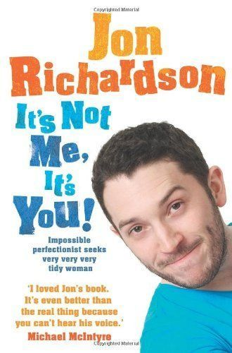 IT'S NOT ME IT'S YOU Impossible Perfectionist Richardson JON 0007460902 0007460902 | eBay
